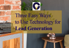 three ways to use technology for lead generation